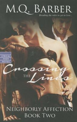 Crossing the Lines (Neighborly Affection #2) Cover Image