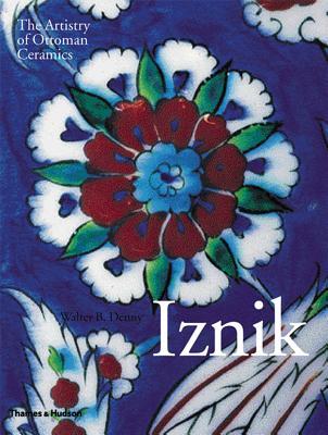 Iznik: The Artistry of Ottoman Ceramics Cover Image