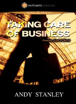 Taking Care of Business DVD: Finding God at Work Cover Image