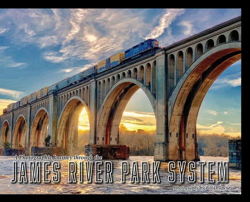 A Photographic Journey through the James River Park System Cover Image