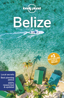 Lonely Planet Belize (Country Guide) Cover Image