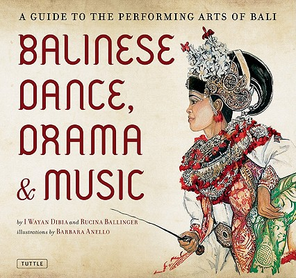 Cover for Balinese Dance, Drama and Music