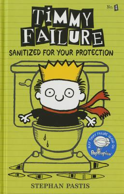 Timmy Failure: Sanitized for Your Protection Cover Image