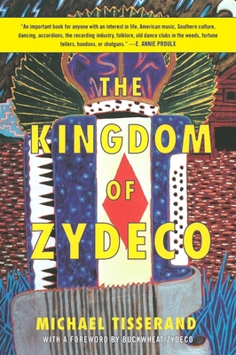 The Kingdom of Zydeco Cover