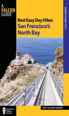Best Easy Day Hikes San Francisco's North Bay (Falcon Guides Where to Hike) Cover Image
