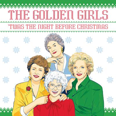 The Golden Girls: 'Twas the Night Before Christmas Cover Image