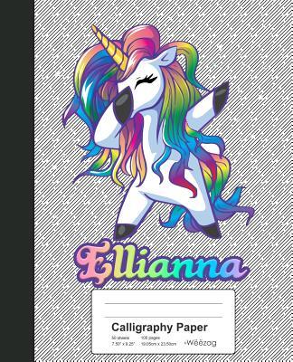 Calligraphy Paper: ELLIANNA Unicorn Rainbow Notebook Cover Image