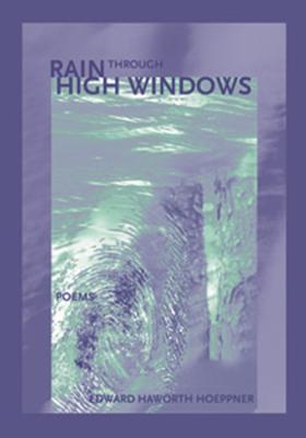 Cover for Rain Through High Windows