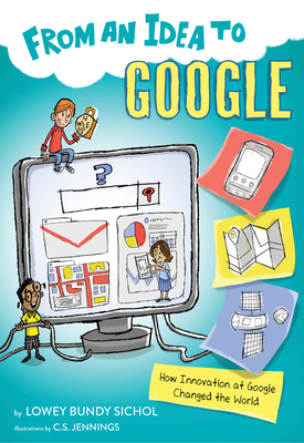 From an Idea to Google: How Innovation at Google Changed the World Cover Image
