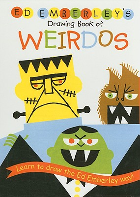 Ed Emberley's Drawing Book of Weirdos Cover