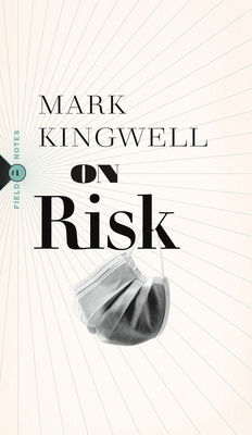 On Risk (Field Notes #1) Cover Image