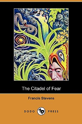 The Citadel of Fear (Dodo Press) Cover Image