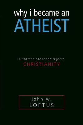 Why I Became an Atheist Cover