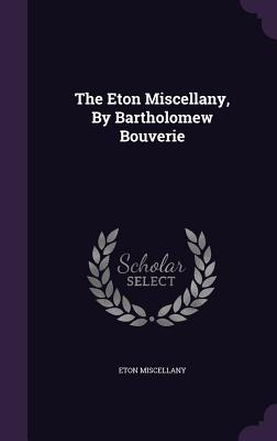 Cover for The Eton Miscellany, by Bartholomew Bouverie