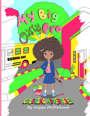 My Big Curly Fro Coloring Adventures Cover Image