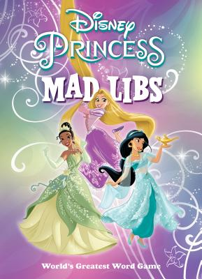 Disney Princess Mad Libs Cover Image