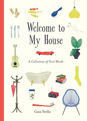 Welcome to My House: A Collection of First Words Cover Image