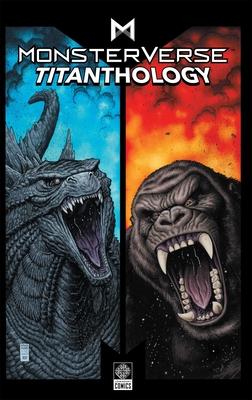 Monsterverse Titanthology Vol 1  Cover Image