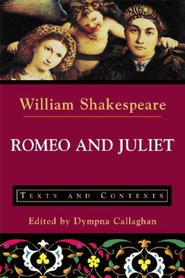 Romeo and Juliet: Texts and Contexts Cover Image