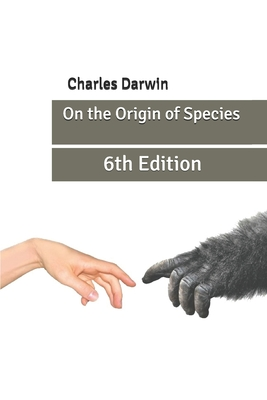 On the Origin of Species: 6th Edition Cover Image