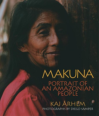 Makuna: Portrait of an Amazonian People Cover Image