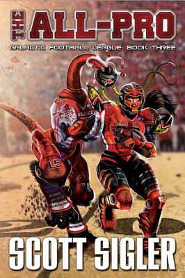 The All-Pro: Galactic Football League: Book Three Cover Image