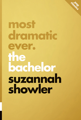 Most Dramatic Ever: The Bachelor (Pop Classics #9) Cover Image