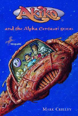 Akiko and the Alpha Centauri 5000 Cover