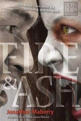 Fire & Ash (Rot & Ruin #4) Cover Image