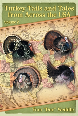 Turkey Tails and Tales from Across the USA: Volume 2 Cover Image