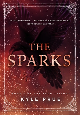 The Sparks: Book I of the Feud Trilogy Cover Image