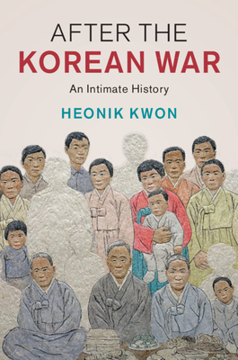 After the Korean War (Studies in the Social and Cultural History of Modern Warfare) Cover Image