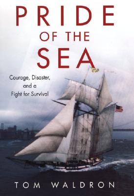 Pride of the Sea: Courage, Disaster, and a Fight for Survival Cover Image