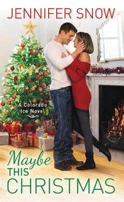 Maybe This Christmas (Colorado Ice #5) Cover Image