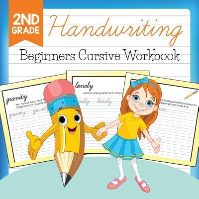 2nd Grade Handwriting: Beginners Cursive Workbook Cover Image