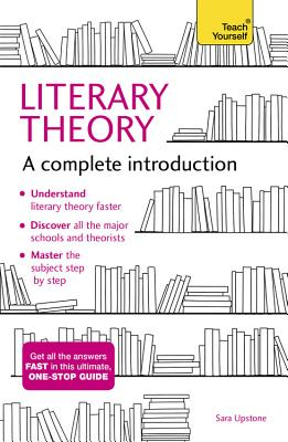 Literary Theory: A Complete Introduction (Complete Introductions) Cover Image