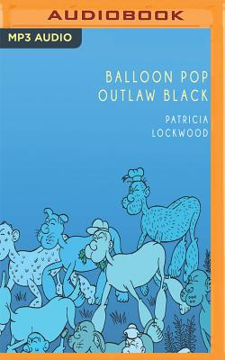 Balloon Pop Outlaw Black Cover Image