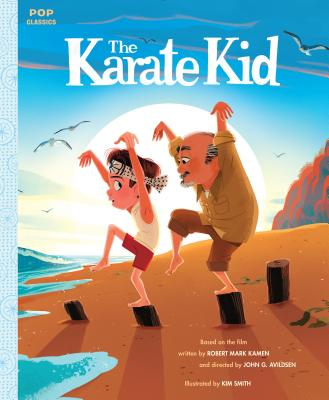 The Karate Kid: The Classic Illustrated Storybook (Pop Classics #6) Cover Image