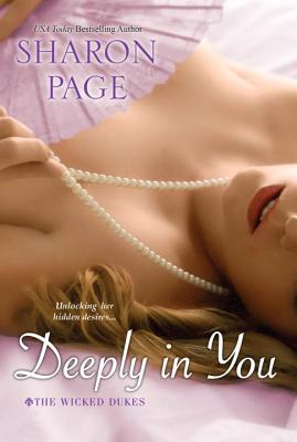 Deeply In You (The Wicked Dukes #1) Cover Image
