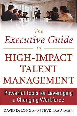 Cover for The Executive Guide to High-Impact Talent Management