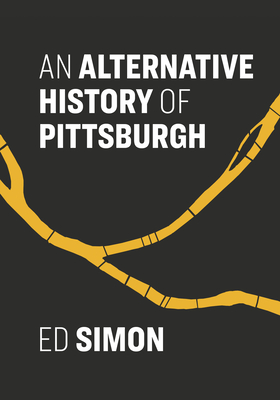 An Alternative History of Pittsburgh cover