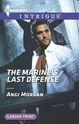 The Marine's Last Defense Cover