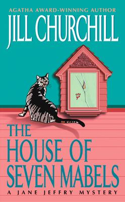 The House of Seven Mabels: A Jane Jeffry Mystery (Jane Jeffry Mysteries) Cover Image