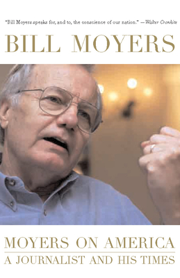 Moyers on America: A Journalist and His Times Cover Image