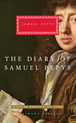 The Diary of Samuel Pepys (Everyman's Library Classics Series) Cover Image