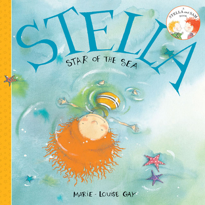 Stella, Star of the Sea (Stella and Sam Books) Cover Image