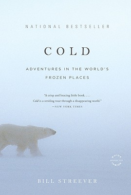 Cold: Adventures in the World's Frozen Places Cover Image