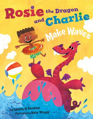 Rosie the Dragon and Charlie Make Waves Cover Image