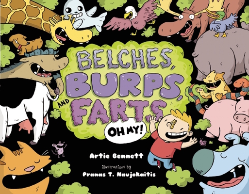Belches, Burps, and Farts-Oh My! Cover Image