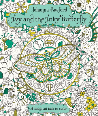 Ivy and the Inky Butterfly: A Magical Tale to Color cover